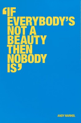 Poster - Andy Warhol Special Edition - Not a Beauty 97x64 cm