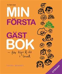 Min första gästbok : för tips & råd i livet