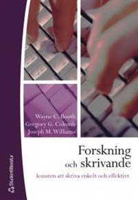 Forskning och skrivande : konsten att skriva enkelt och effektivt