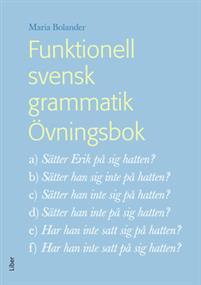 Funktionell svensk grammatik Övningsbok