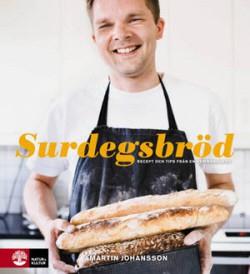 Surdegsbröd av Martin Johansson