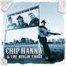 Chip Hanna & The Berlin Three - Chip Hanna & The Berlin Three CD NY