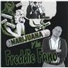 Freddie Fano Y Los Marijuana Trio - Andele Chingone - CD NY - FRI FRAKT