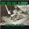 Bad Dreams Always ? You Make Me Puke - CDBad Dreams Always ? You NY - FRI F