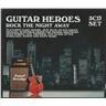 GUITAR HEROES -ROCK THE NIGHT AWAY - 3CD BOX ( INPLASTAT )