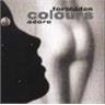 CDM FORBIDDEN COLOURS- ADORE