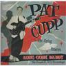 CD Pat Cupp-Long Gone Daddy