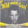 Crazy Cavan - It's Wild It's Weird It's Crazy