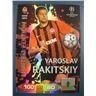 LIMITED EDITION : YAROSLAV RAKITSKIY - CHAMPIONS LEAGUE 2011-2012