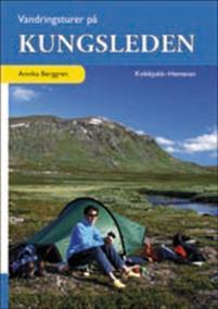 Vandringsturer på Kungsleden : Kvikkjokk - Hemavan