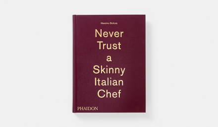 Never Trust a Skinny Italian Chef av Massimo Bottura