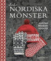 Sticka nordiska mönster : vantar mössor sockor