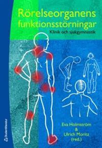 Rörelseorganens funktionsstörningar - Klinik och sjukgymnastik