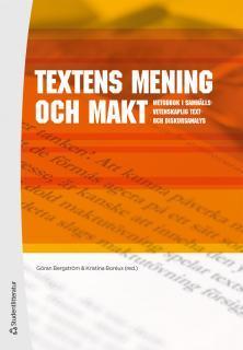Textens mening och makt : metodbok i samhällsvetenskaplig text- och diskursa