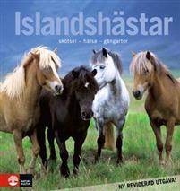 Islandshästar : skötsel - hälsa - gångarter