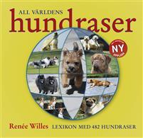 All världens hundraser : lexikon med 482 hundraser i text & bild