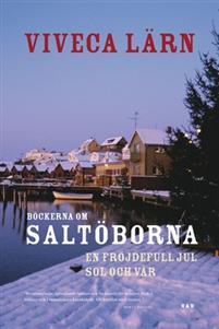 Böckerna om Saltöborna : En fröjdefull jul & Sol och vår