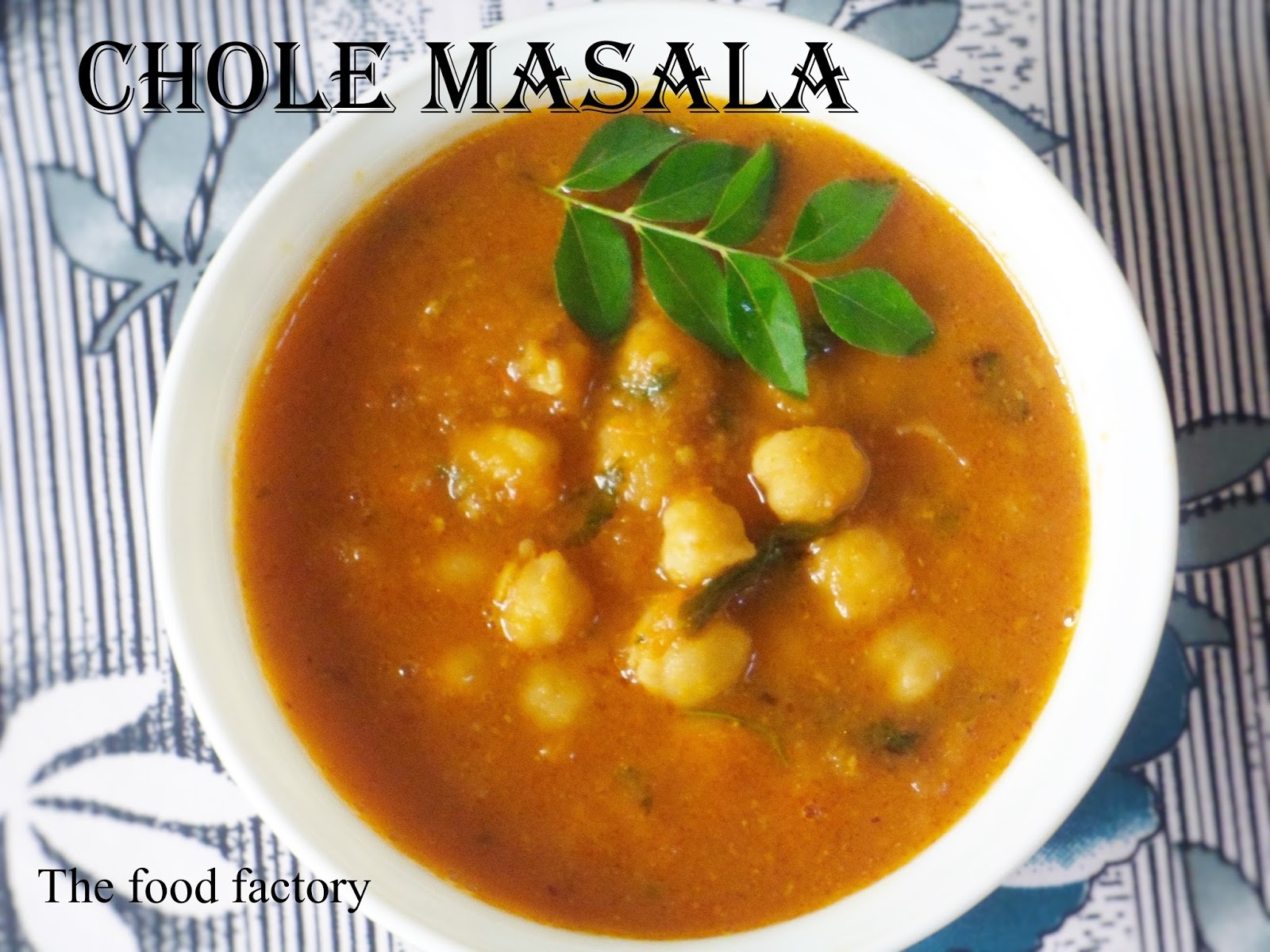 Chole masala (chickpeas cooked with onions and tomato)