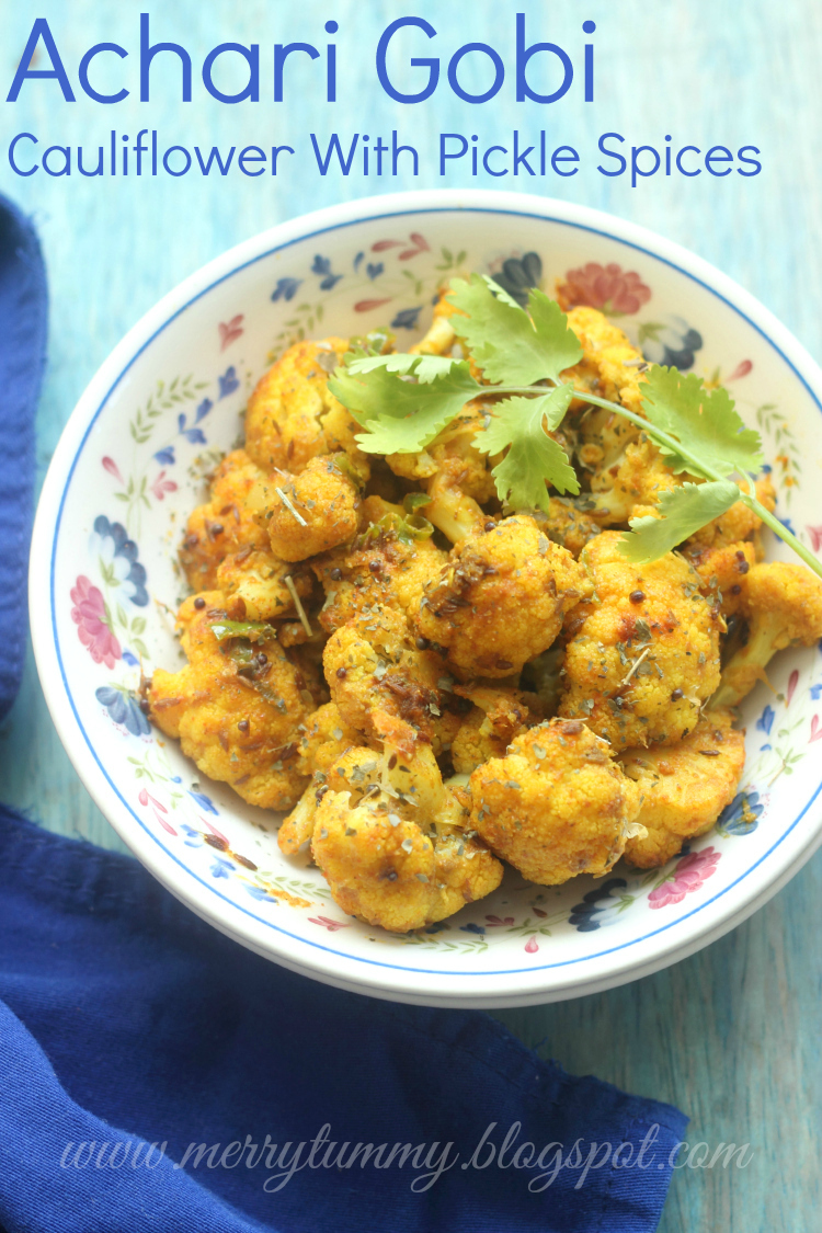 Achari Gobi: Cauliflower With Pickle Spices: Side Dish