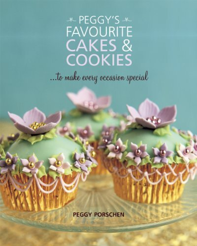 Libros: Peggy's favourite cakes & cookies by Peggy Porschen