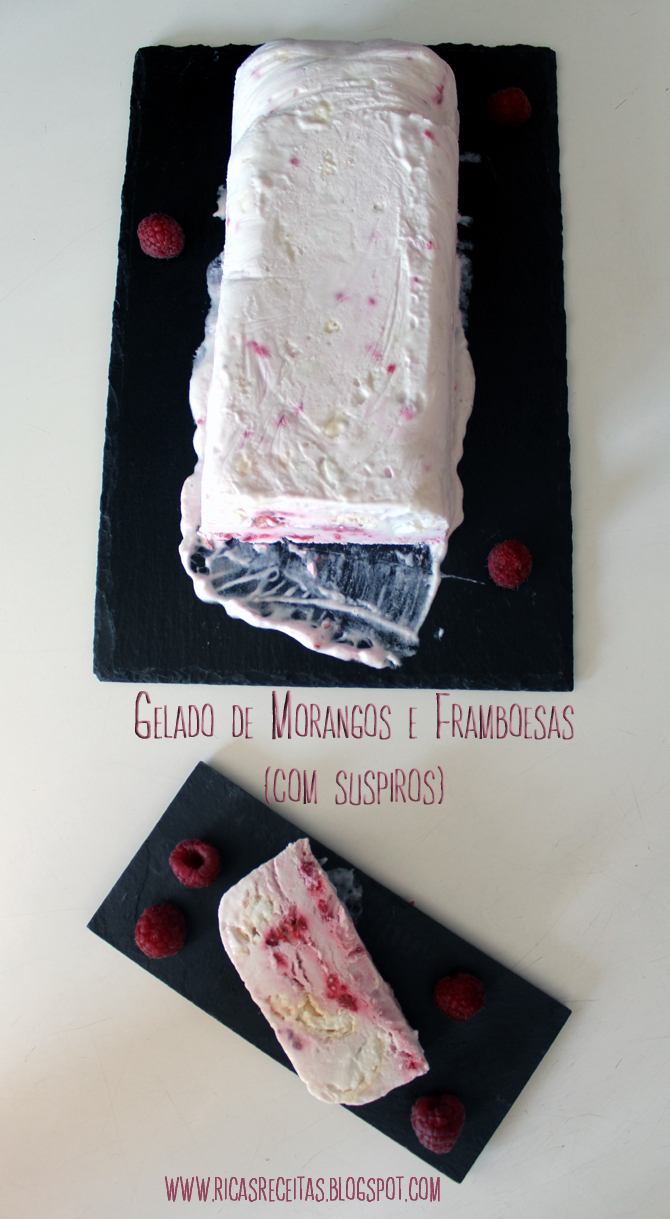 Gelado de Morangos e Framboesas {com Suspiros} | Strawberries and Raspberries Ice cream {with Meringue}