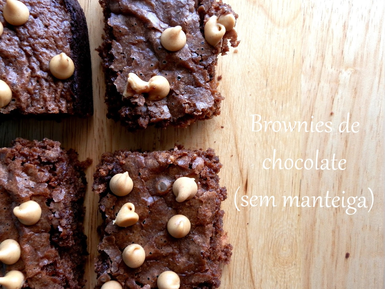 Brownies de chocolate {sem manteiga}