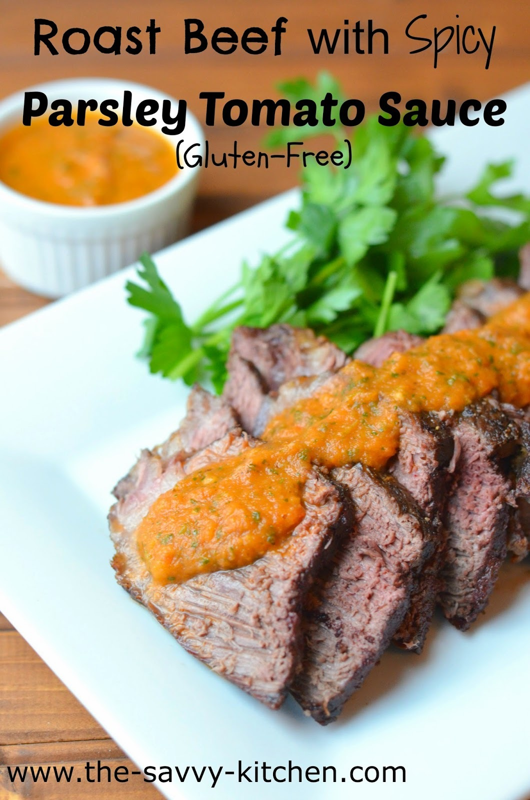 Roast Beef with Spicy Parsley Tomato Sauce (Gluten-Free)