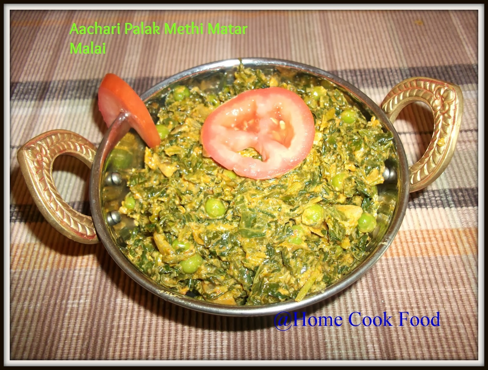 Aachari Palak Methi Matar Malai / Spinach, Peas, Fenugreek leaves in pickling spices