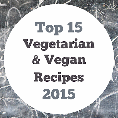 Top 15 Veggie & Vegan Recipes of 2015 - Readers Choice