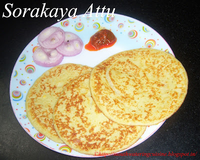 Pan Cakes with Bottle Gourd -- Sorakaya Attu -- Lauki ki Dosa