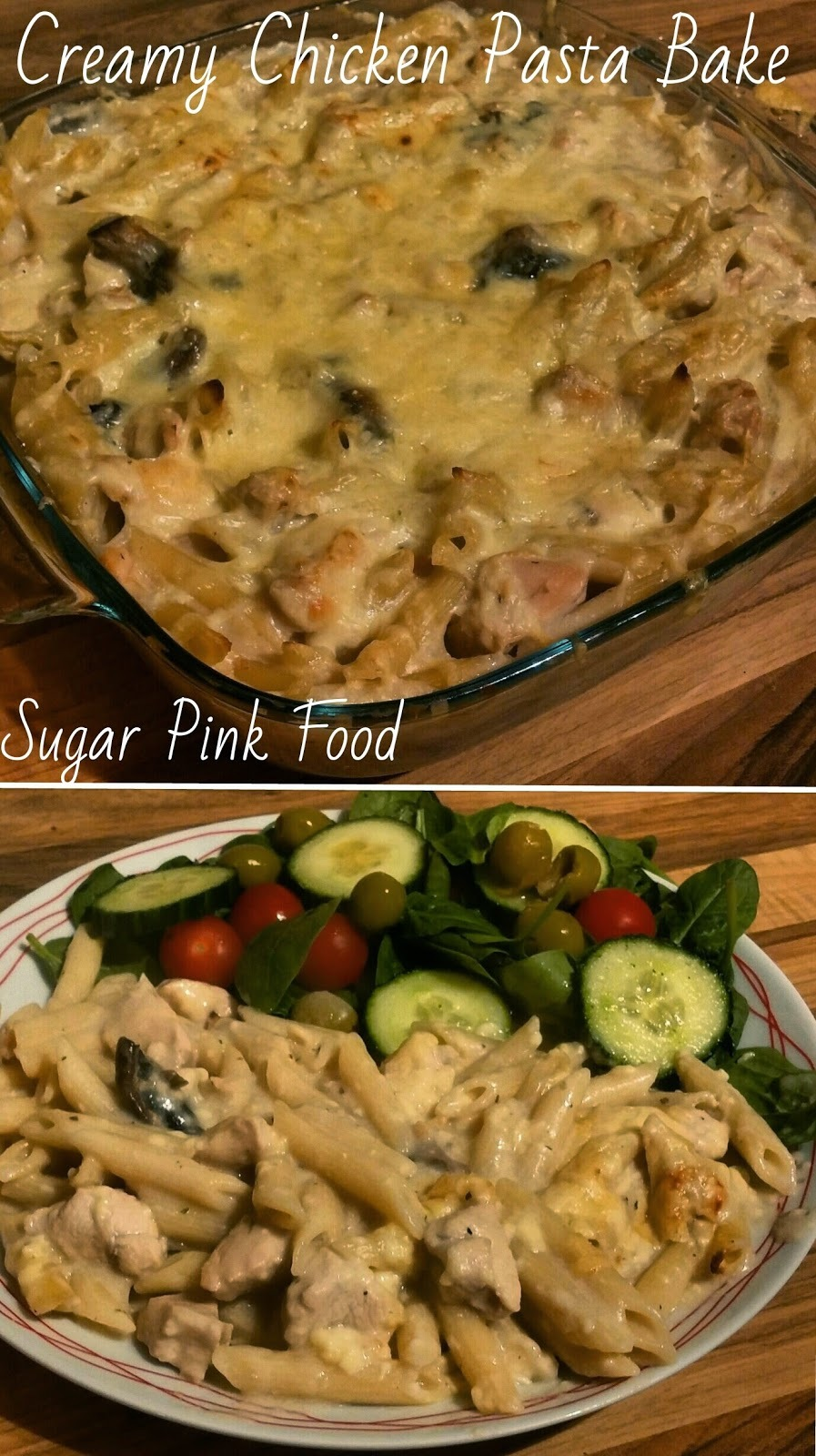 Slimming World Recipe:- Syn Free Creamy Chicken Pasta Bake