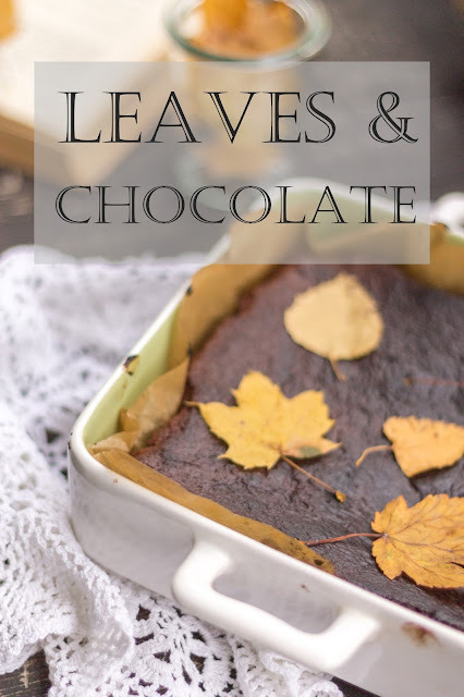 Leaves & chocolate