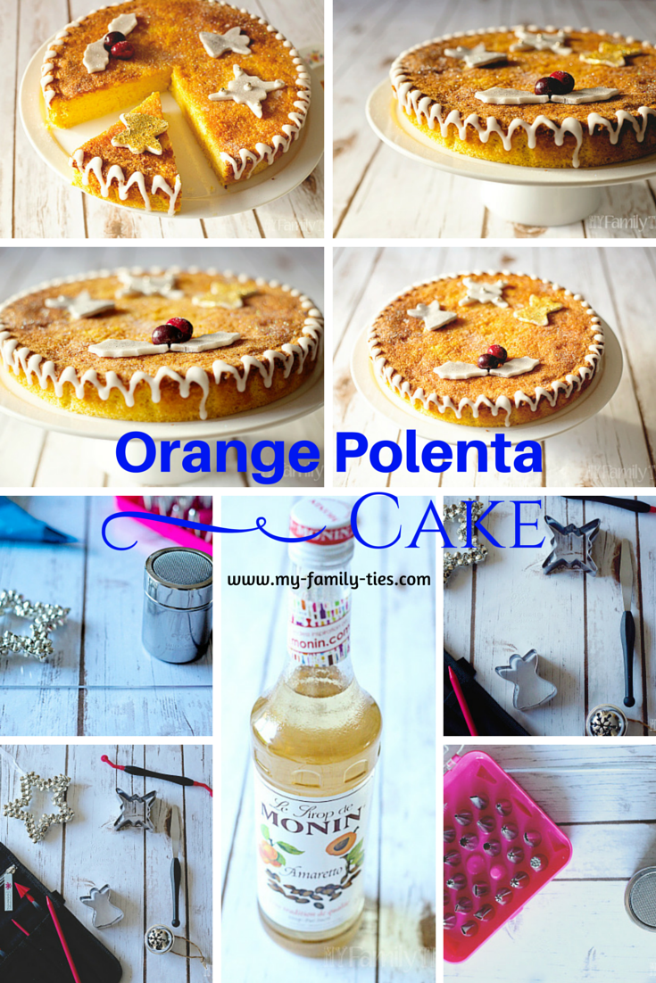 Orange Polenta Cake - My Family Ties