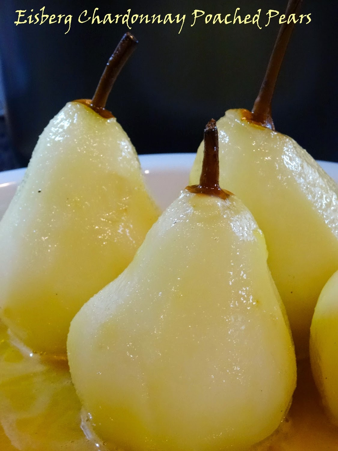 Chardonnay Poached Pears and a Slow Cooked Christmas