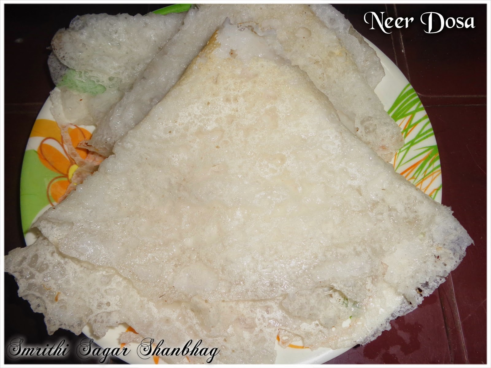 Neer Dosa : Mangalore's Special Dosa