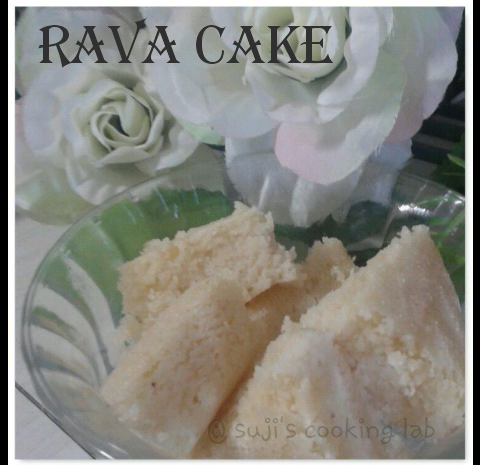 Rava Cake - Eggless Version
