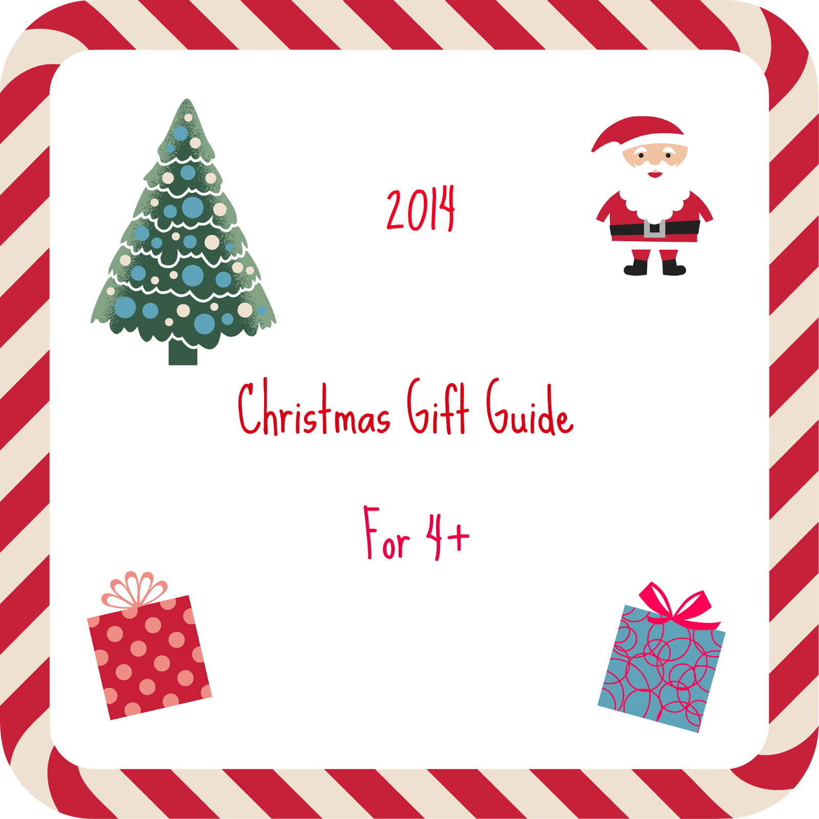 Christmas Gift Guide - Gifts for 4+