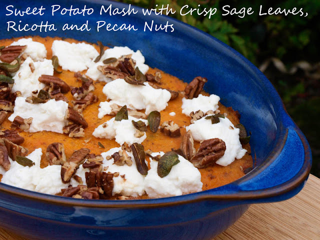 Sweet Potato Mash with Crisp Sage Leaves, Ricotta and Pecan Nuts from Sally Clarke: 30 Ingredients