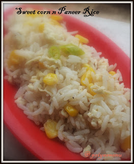 Sweet corn and paneer rice--- a guest post
