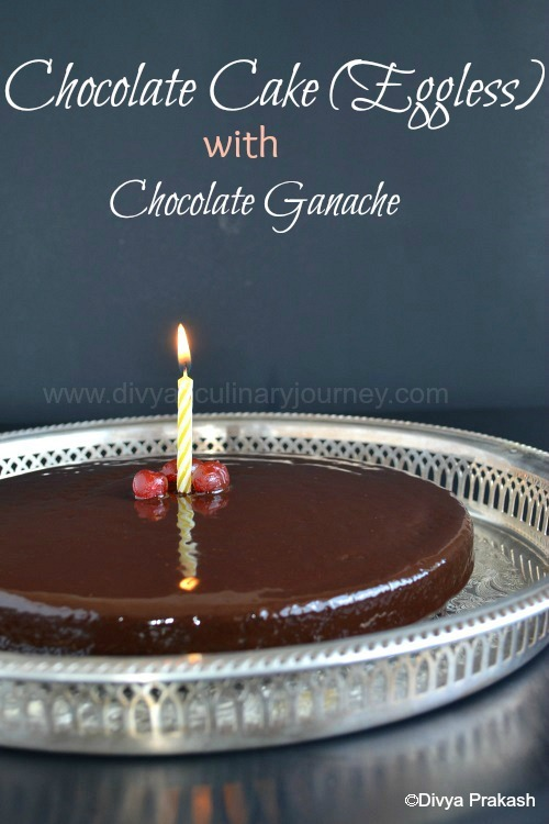 Soft and Moist Chocolate Cake (Eggless) with Chocolate Ganache