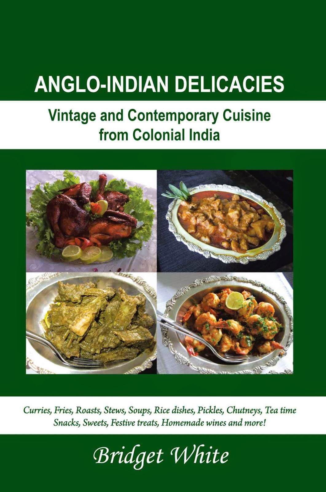 ANGLO-INDIAN DELICACIES - BRIDGET WHITE