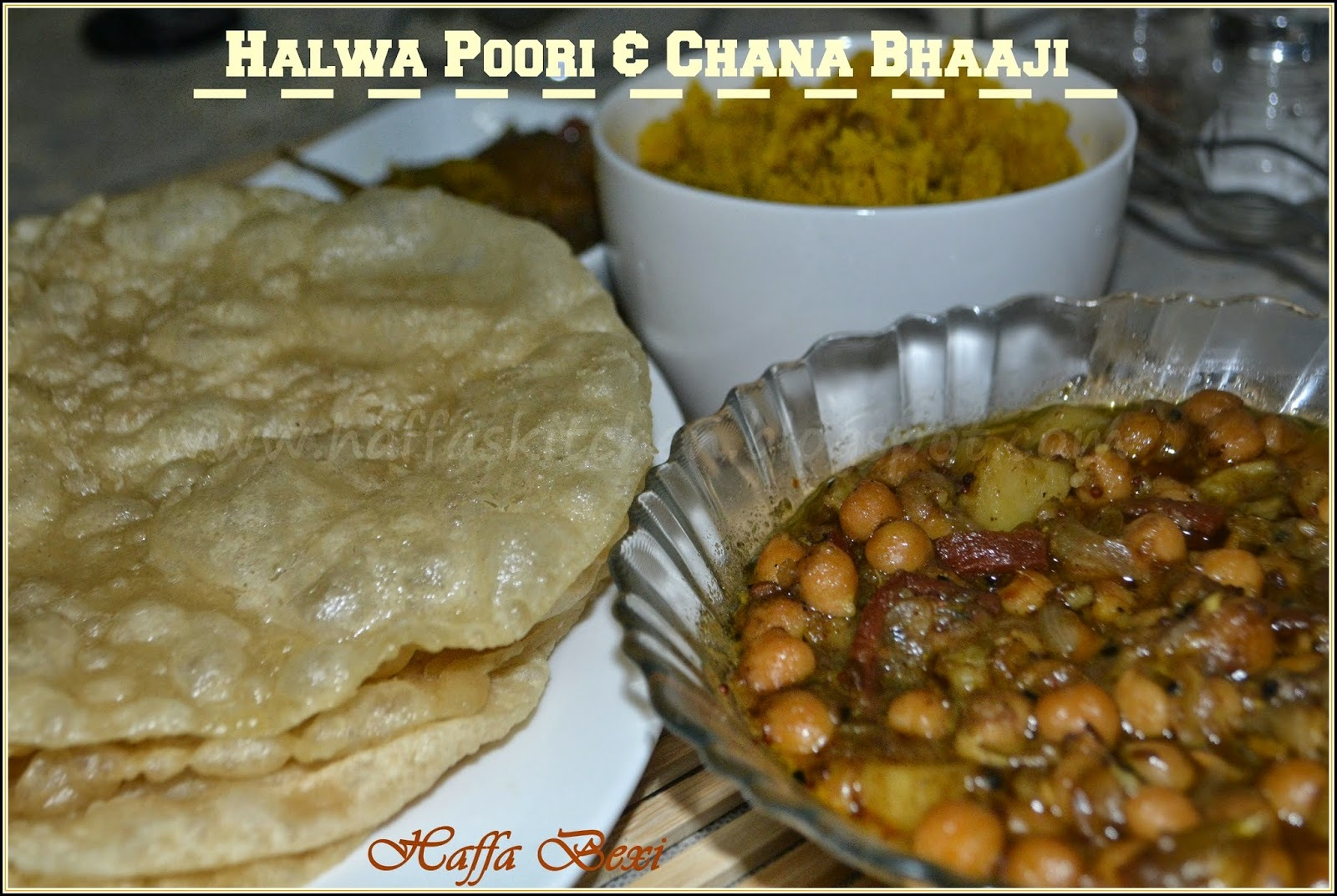 Halwa Poori & Chanay Bhaaji| Traditional Pakistani- Indian Breakfast