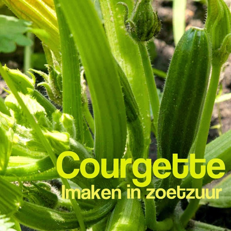 Courgette inmaken in zoetzuur!