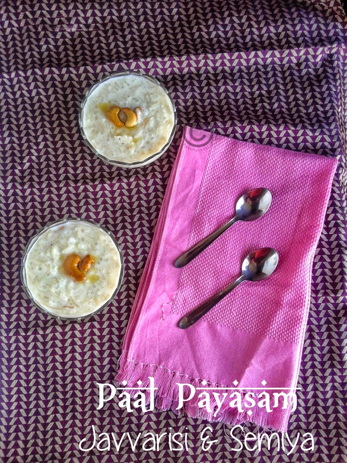 how to prepare pal payasam in tamil