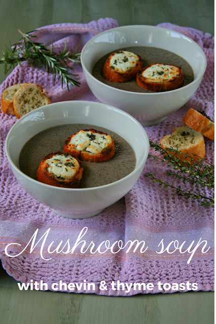 MUSHROOM SOUP with CHEVIN & THYME TOASTS