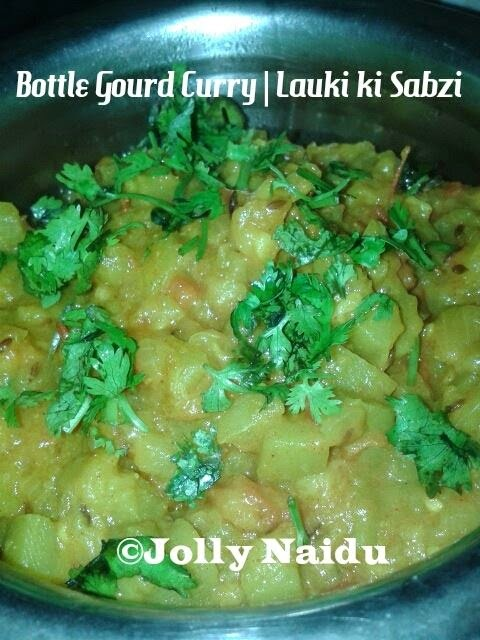 Bottle Gourd Curry | Lauki ki Sabzi Recipe
