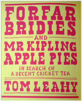 Forfar Bridies and Mr Kipling Apple Pies – in search of a decent cricket tea