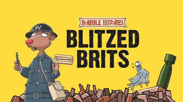 Horrible Histories: Blitzed Brits at the IWMN #BlitzedBrits