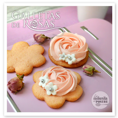 GALLETAS DE ROSAS / ROSE COOKIES
