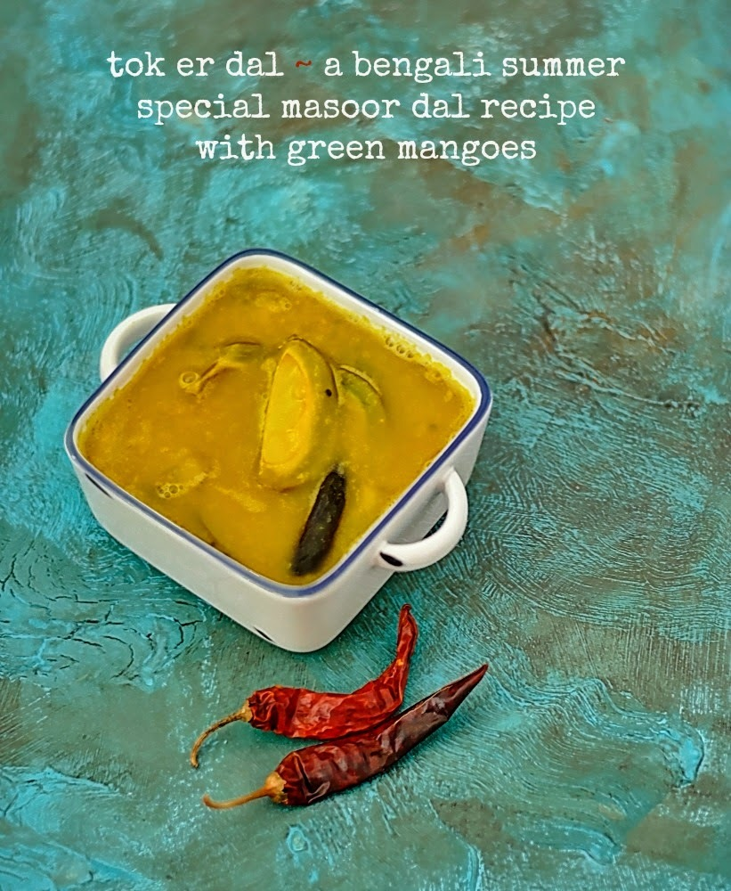 Tok er Dal/ Bengali Masoor Dal Recipe with Green Mango
